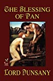 Dunsany, Lord: The Blessing of Pan