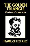 LeBlanc, Maurice: The Golden Triangle