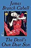Cabell, James  Branch: The Devil's Own Dear Son