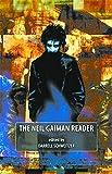 Schweitzer, Darrell: The Neil Gaiman Reader