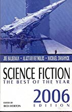 Science Fiction: The Best of the Year, 2006…