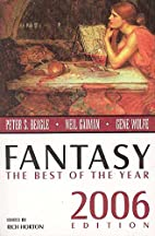 Fantasy: The Best of the Year, 2006 Edition…