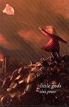 Little Gods by Tim Pratt
