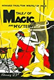 Betancourt, John Gregory: Tales Of Magic And Mystery (February 1928) (Pulp Classics)