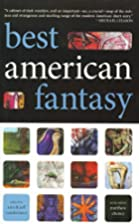 Best American Fantasy by Jeff VanderMeer