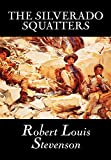 Stevenson, Robert Louis: The Silverado Squatters