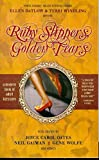 Not Available: Ruby Slippers, Golden Tears