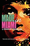 Willeford, Charles: Made in Miami