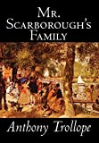 Trollope, Anthony: Mr. Scarborough's Family