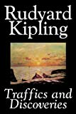 Kipling, Rudyard: Traffics and Discoveries