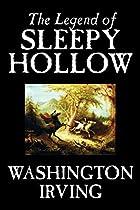 The Legend of Sleepy Hollow by Washington…