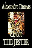 Dumas, Alexandre: Chicot The Jester