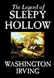 Washington Irving: The Legend of Sleepy Hollow