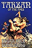 Burroughs, Edgar Rice: Tarzan of the Apes