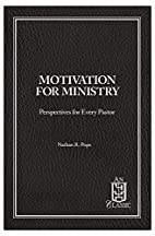 Motivation for Ministry: Soli Deo Gloria :…