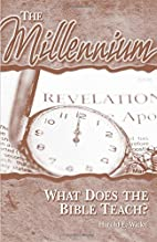 The millennium : what does the Bible teach?…