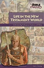 Life in the New Testament world :…