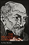 Bentley, Eric: Pirandello Commentaries (Pirandellian Studies)