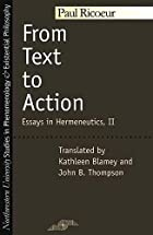 From Text to Action: Essays in Hermeneutics,&hellip;