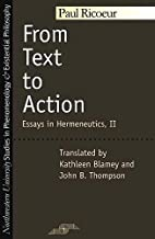 From Text to Action: Essays in Hermeneutics,…