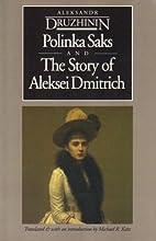 Polinka Saks and The Story of Aleksei…