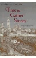 A Time to Gather Stones by Vladimir…