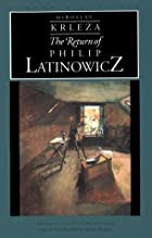 The Return of Philip Latinowicz by Miroslav…