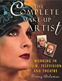 Delamar, Penny: The Complete Make-Up Artist: Working in Film, Television and Theatre