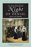Bunin, Ivan: Night Of Denial: Stories And Novellas