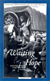 Wetzel, Juliane: Waiting for Hope: Jewish Displaced Persons in Post-World War II Germany