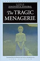 The tragic menagerie by Lydia…