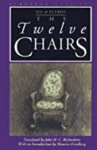 The Twelve Chairs by Ilya Ilf