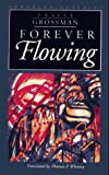 Grossman, Vasillii Semenovich: Forever Flowing