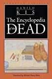 Kis, Danilo: The Encyclopedia of the Dead