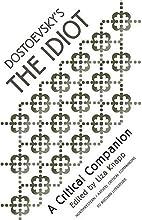 Dostoevsky's The Idiot : a critical…