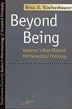 Beyond Being: Gadamer's Post-Platonic…