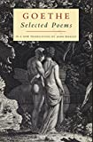 Johann Wolfgang Von Goethe: Selected Poems (European Poetry Classics)