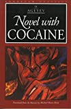 Heim, Michael Henry: Novel With Cocaine