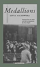 Medallions by Zofia Nałkowska