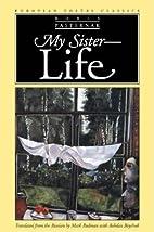 My Sister — Life by Boris Pasternak
