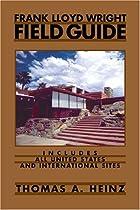 Frank Lloyd Wright Field Guide: Upper Great…
