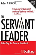 The Servant Leader: Unleashing the Power of…