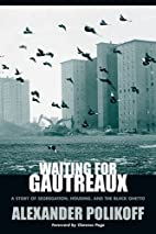 Waiting for Gautreaux: A Story of…