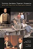 Christiansen, Richard: Victory Gardens Theater Presents Seven New Plays: From the Playwrights Ensemble