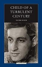 Child of a Turbulent Century (Jewish Lives)…