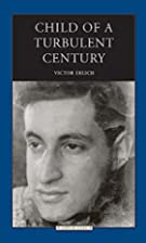 Child of a Turbulent Century (Jewish Lives)…