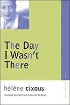 The Day I Wasn't There (Avant-Garde &…