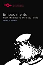 Embodiments : from the body to the body…