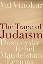 The ||trace of Judaism : Dostoevsky, Babel,…