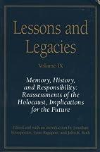 Lessons and Legacies IX: Memory, History,…